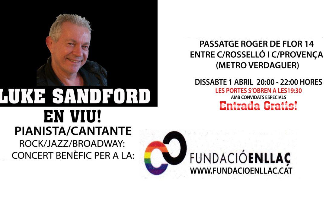 Dissabte, 1 d'abril: Participació en el Concert benèfic per a la Fundació Enllaç amb el pianista i cantant Luke Sandford.