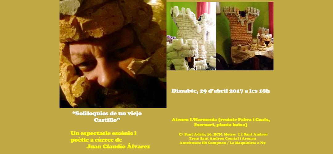 "Dissabte, 29 d'abril 2017. ""Soliloquios de un viejo Castillo"""