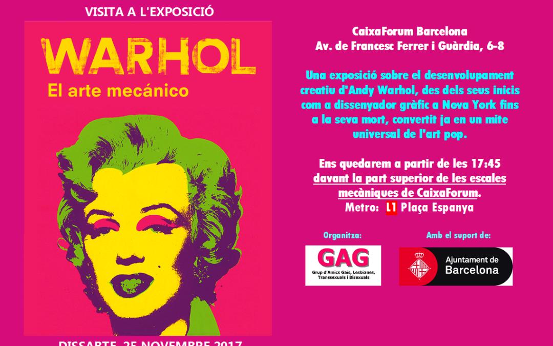 """Visita a l'Exposició """"Warhol"""""""