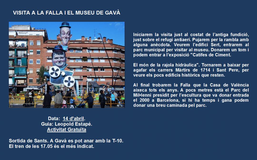 VISITA A LA FALLA I EL MUSEU DE GAVÀ – 14 d'abril 2018