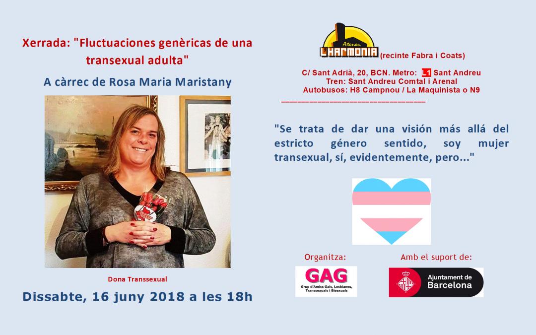 Fluctuaciones genéricas de una transexual adulta. 16 junio a las 18 hs