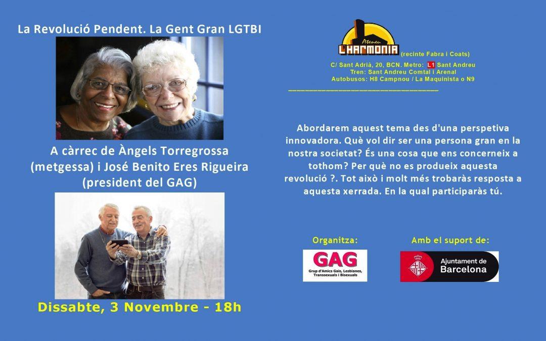 La Revolución Pendiente. La gente mayor LGTBI – 3 Noviembre – 18h