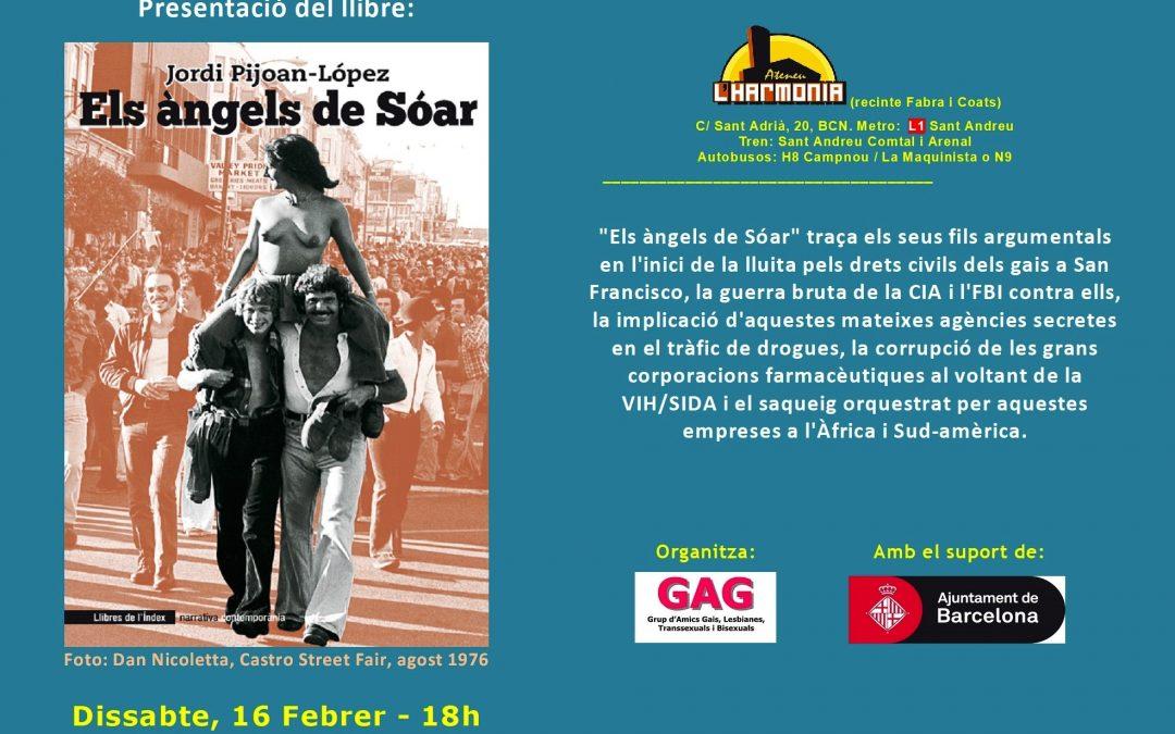 Presentación del libro «Los ángeles de Soar», por Jordi Pijoan-López. 16 Febrero – 18h