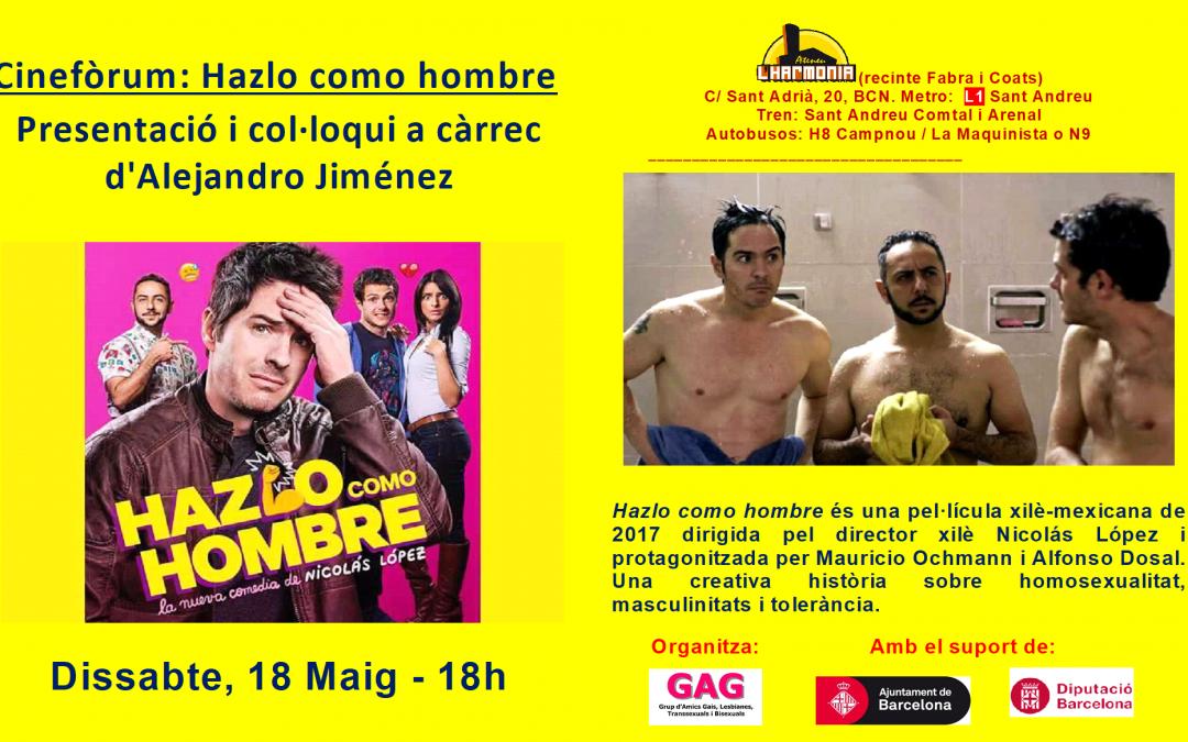 Cineforum – Hazlo Como Hombre – 18 Mayo – 18h