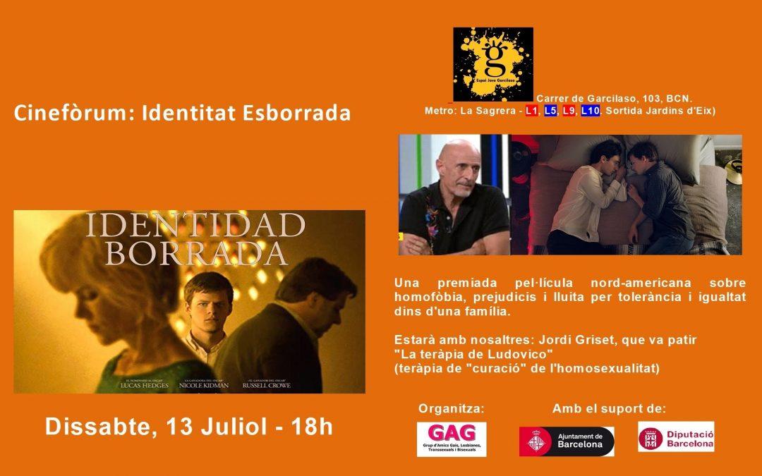 Cinefòrum – Identitat Esborrada – 13 juliol – 18h
