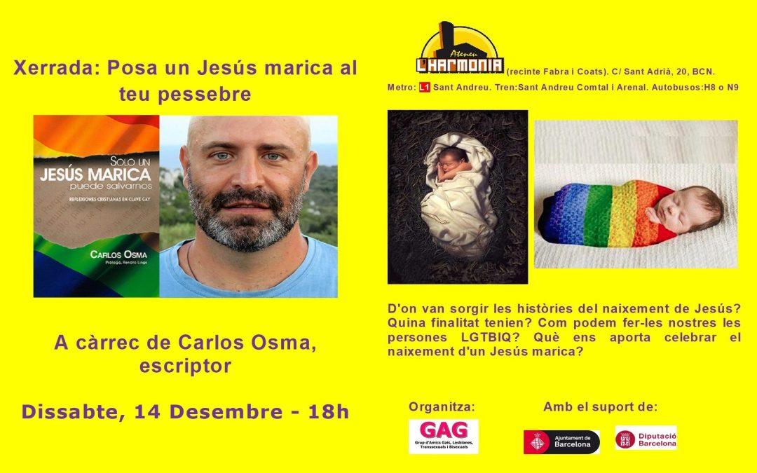 Xerrada: Jesus marica – 14 Desembre – 18h