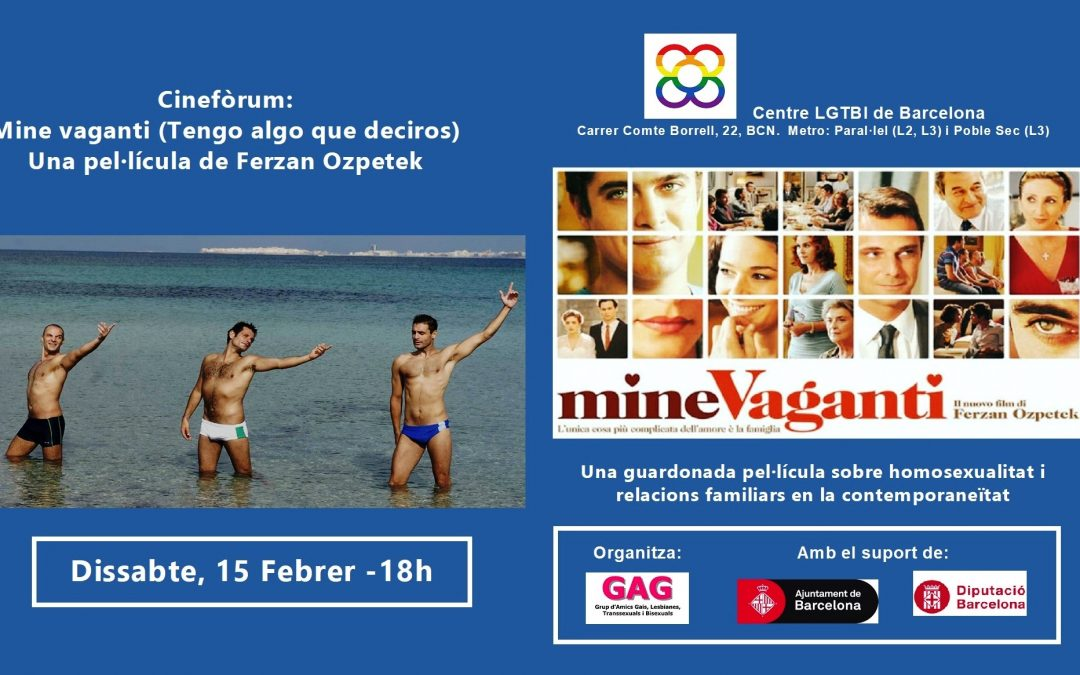 Cinefòrum – Mine vaganti. 15 Febrer – 18h