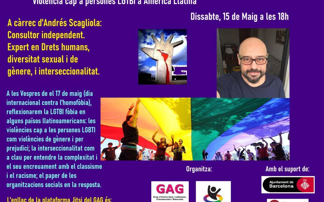 Sábado, 15 de Mayo a las 18h: «Violencia hacia personas LGTBI en America Latina». A cargo de Andrés Scagliola