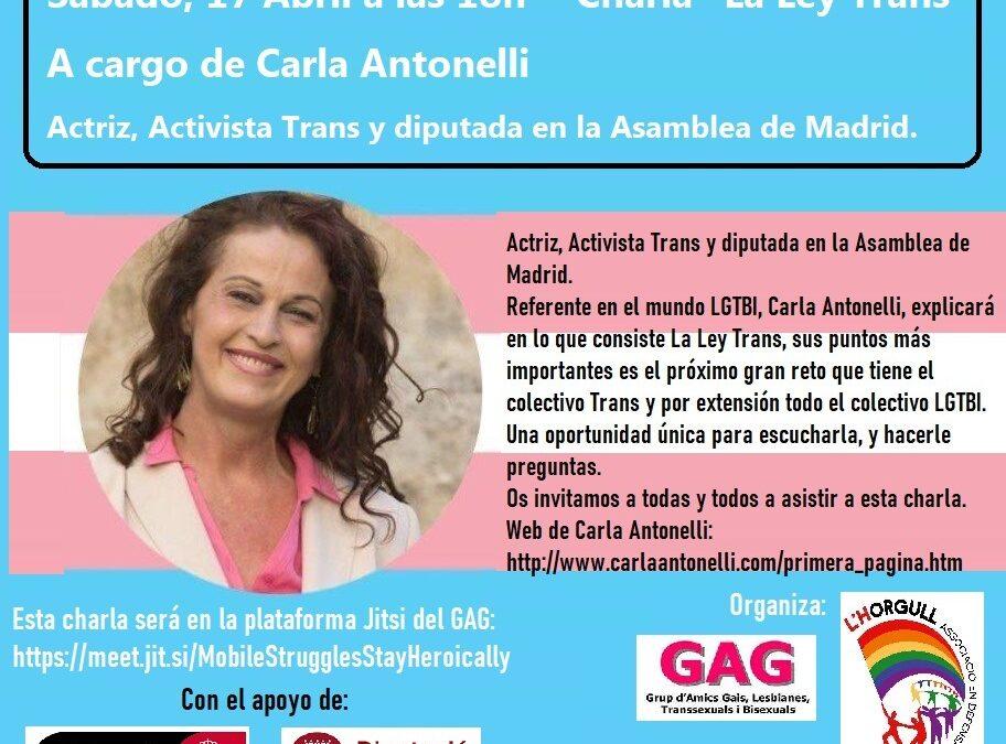 """Dissabte, 17 abril a les 18h: Xerrada """"La Llei Trans"""". A càrrec de Carla Antonelli"""