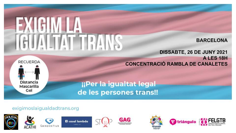 Exigim la Igualtat Trans – 26 Juny – 18h